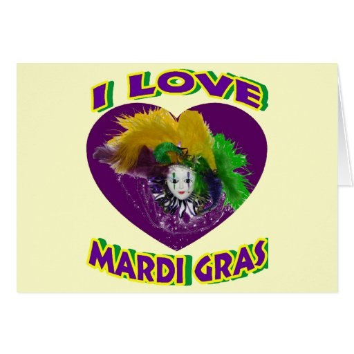 Love Mardi Gras Cards