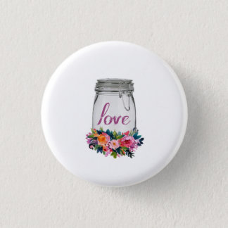 Love - Mason Jar Pinback Button