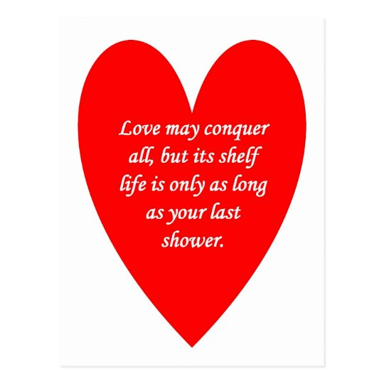 love-may-conquer-all-but-its-shelf-life-is-only postcard