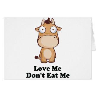 Love Me Don't Eat Me Cow Design Card