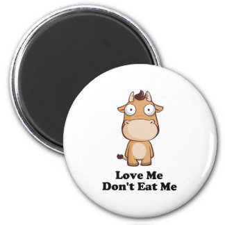 Love Me Don't Eat Me Cow Design Magnet