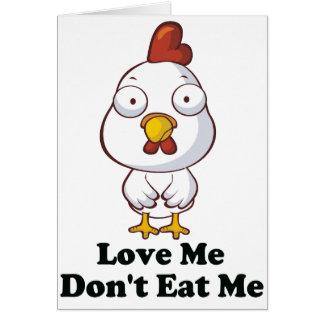 Love Me Don't Eat Me Hen Design Card
