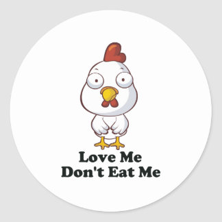 Love Me Don't Eat Me Hen Design Round Stickers