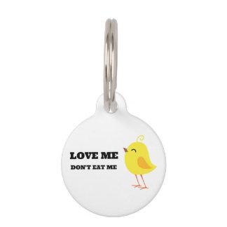Love me, don't eat me! pet name tag