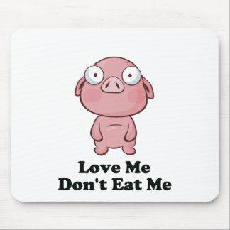 Love Me Don't Eat Me Pig Design Mouse Pad