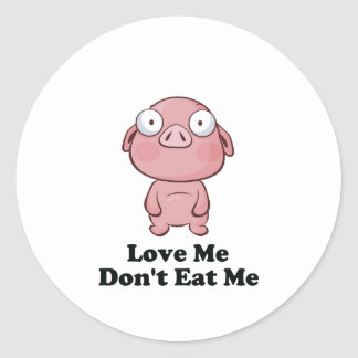 Love Me Don't Eat Me Pig Design Round Stickers