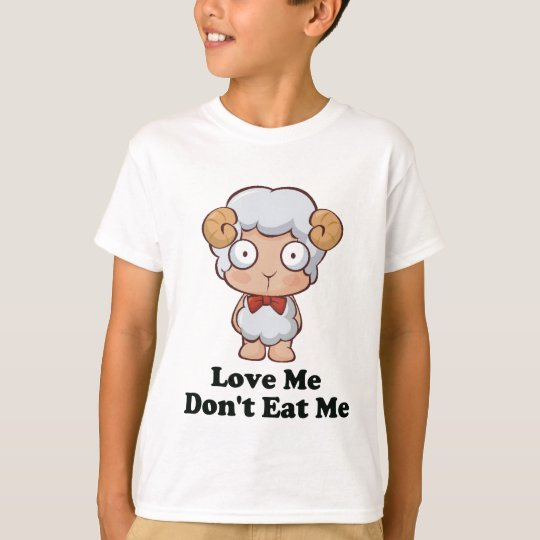 Love Me Don't Eat Me Sheep Design T-Shirt