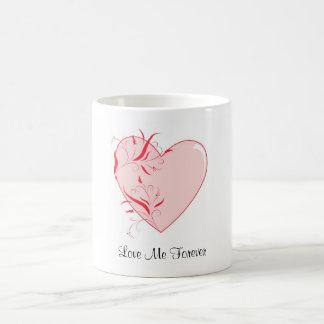 """""""Love Me Forever"""" Mug"""