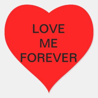 LOVE ME FOREVER STCKER HEART STICKER