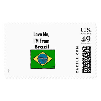 Love Me, I'M From Brazil Postage Stamp