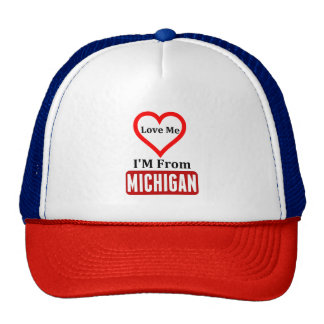 Love Me, I'M From Michigan Trucker Hat