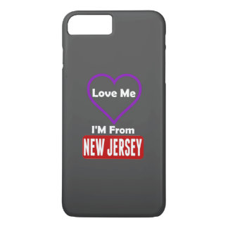 Love Me, I'M From New Jersey iPhone 8 Plus/7 Plus Case