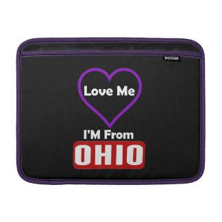 Love Me, I'M From Ohio MacBook Sleeves