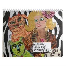 Love Me Love My Animals Medium Calendar at Zazzle