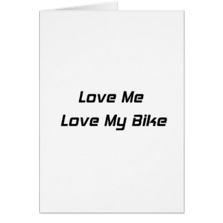 Love Me Love My Bike Card