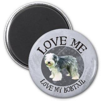 Love me, love my Bobtail Magnet