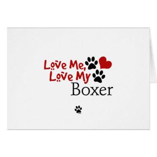 Love Me, Love My Boxer Card