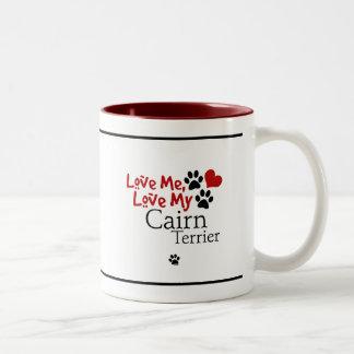 Love Me, Love My Cairn Terrier Two-Tone Coffee Mug