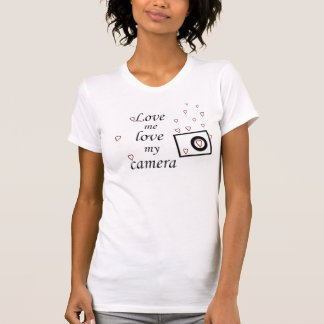 Love me love my camera Womens T-Shirt