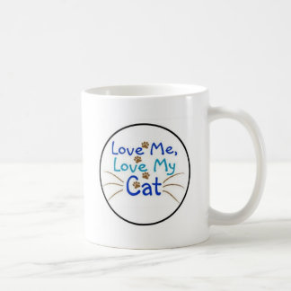 love me  love my Cat Coffee Mugs