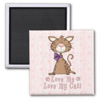 Love Me, Love My Cat Magnet