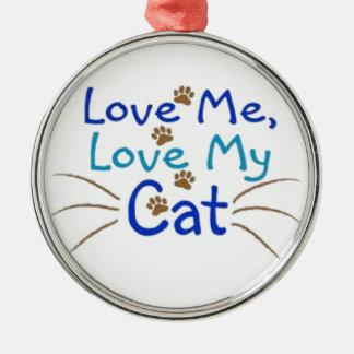 love me  love my Cat Ornament