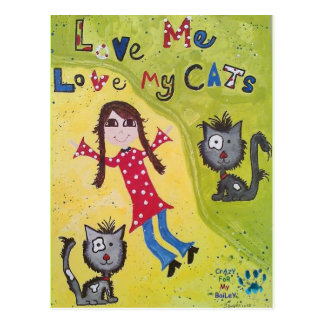 Love Me Love My Cats! Postcard