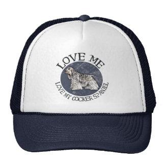 Love me, love my Cocker Spaniel Trucker Hat
