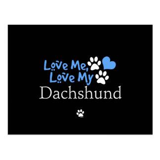 Love Me, Love My Dachshund Postcard