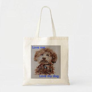 Love me, love my dog tote bags