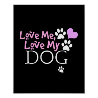 Love Me, Love My Dog (Pink) Poster