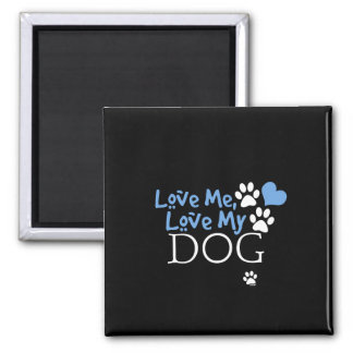 Love Me, Love My Dog (Red) Magnet