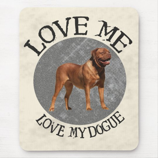Love me, love my Dogue Mouse Pad