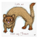 Love me Love my ferret Personalised Announcement