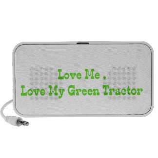 Love Me Love My Green Tractor Mp3 Speakers