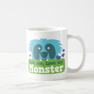 Love me love my monster coffee mug