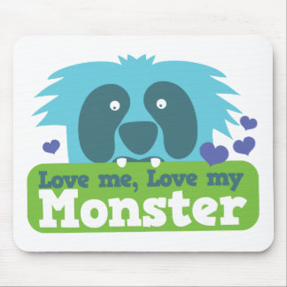 Love me love my monster mouse pad