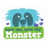 Love me love my monster postcard