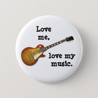 LOVE ME, LOVE MY MUSIC button/pin badge Button