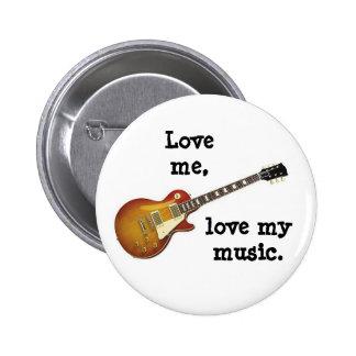LOVE ME, LOVE MY MUSIC button/pin badge Button
