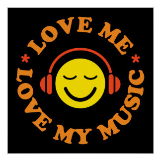 Love me love my music smiley with headphones poster
