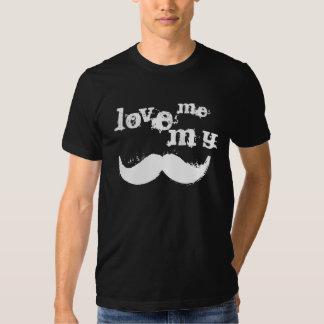 Love me love my mustache t shirt