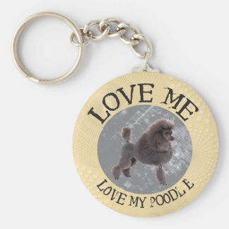 Love me, love my Poodle Keychain