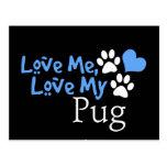 Love Me, Love My Pug Post Cards