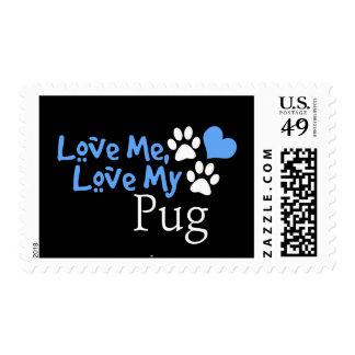 Love Me, Love My Pug Stamp