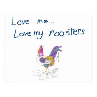 Love Me Love My Roosters Postcard