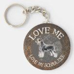 Love me, love my Schnauzer Key Chains