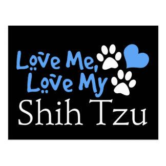 Love Me, Love My Shih Tzu Postcard