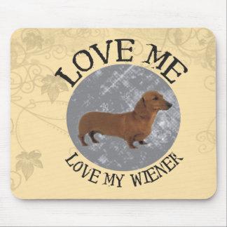 Love me, love my Wiener Mouse Pad