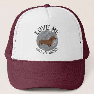 Love me, love my Wiener Trucker Hat